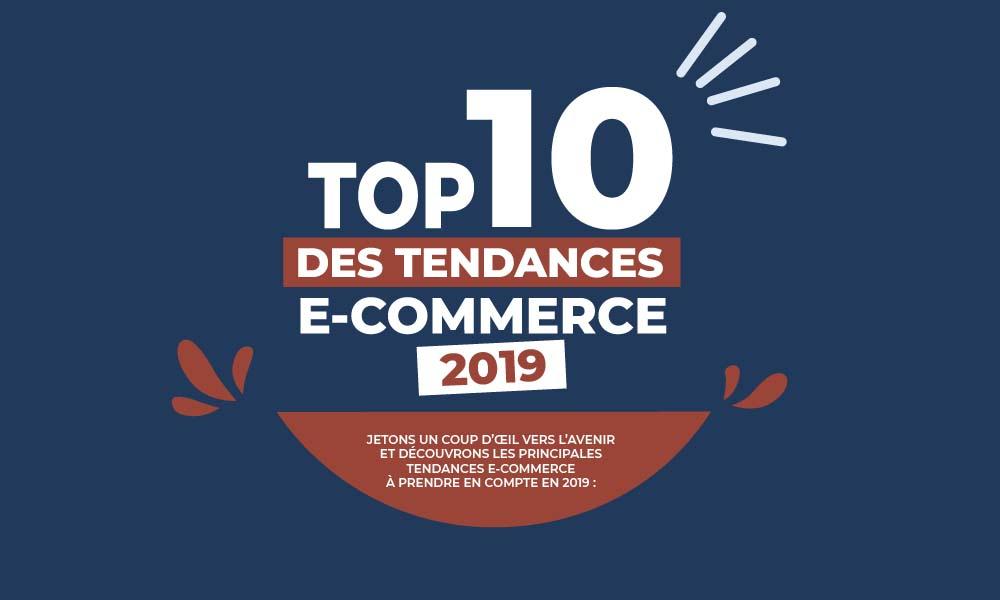 Infographie Les 10 tendances e-commerce en 2019