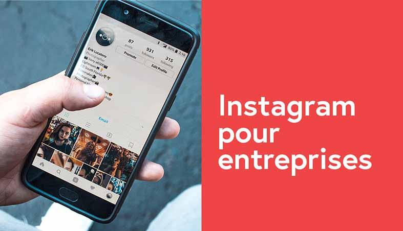 comment-construire-le-profil-instagram-de-votre-entreprise